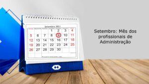 CRA-PA lança programação especial no mês de setembro para comemorar o Dia do Profissional da Administração