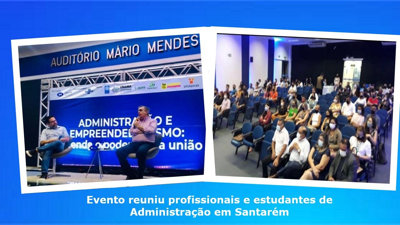 Evento marca as comemorações pela passagem do Dia do Profissional de Administração em Santarém
